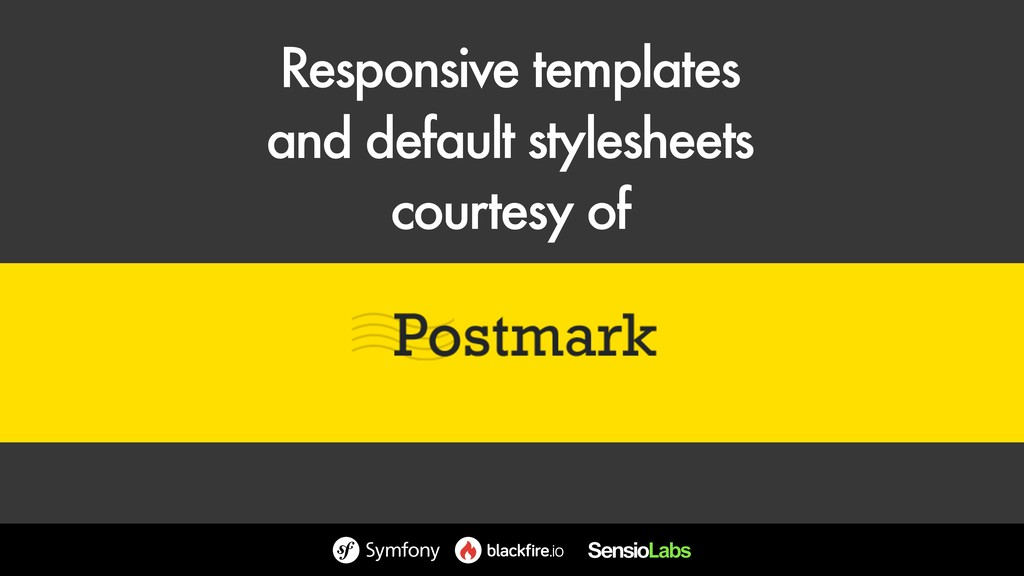 Responsive templates and default stylesheets ...