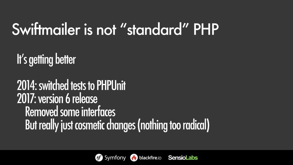 "Swiftmailer is not ""standard"" PHP It's getting ..."