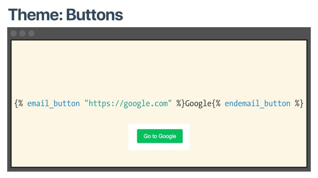 "{% email_button ""https://google.com"" %}Google{%..."