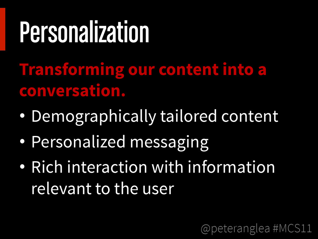 @peteranglea #MCS11 Personalization Transformin...