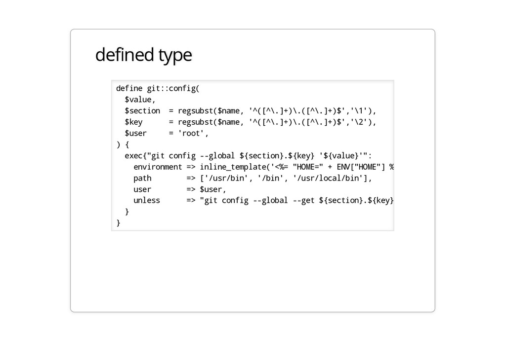 defined type define git::config( $value, $secti...