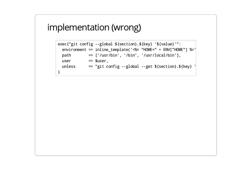 "implementation (wrong) exec{""git config --globa..."