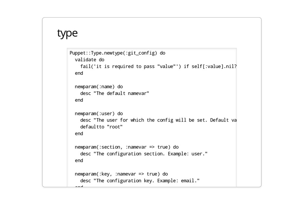 type Puppet::Type.newtype(:git_config) do valid...