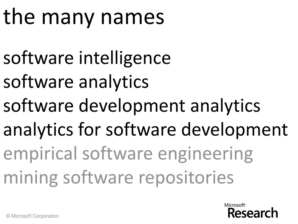 © Microsoft Corporation the many names software...