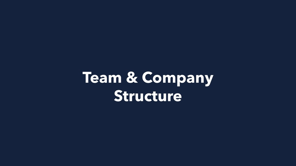 Team & Company