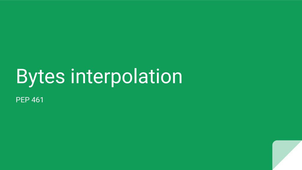 Bytes interpolation PEP 461