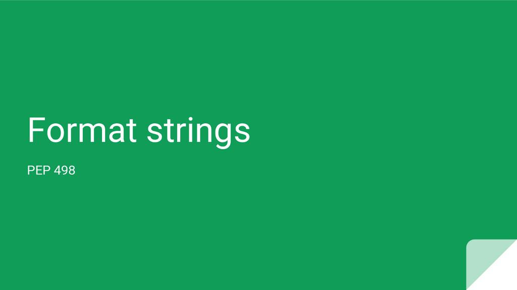 Format strings PEP 498