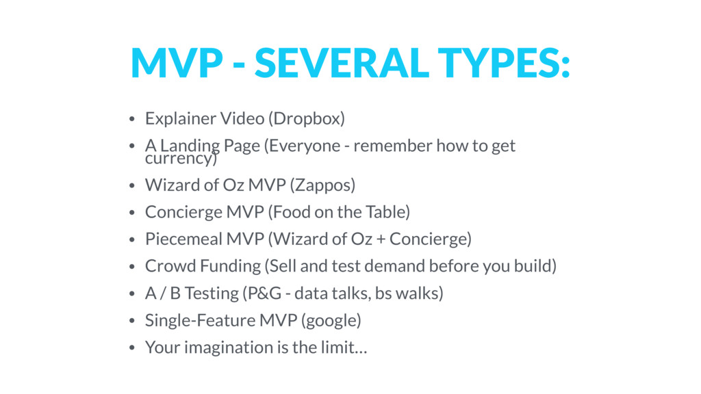MVP - SEVERAL TYPES: • Explainer Video (Dropbox...