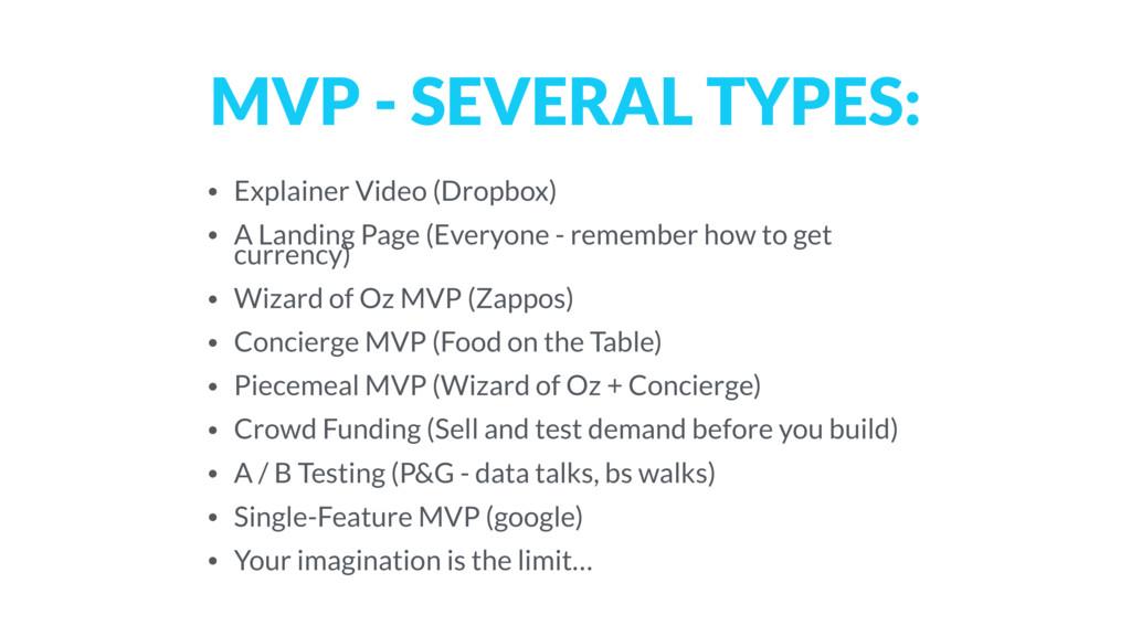 MVP - SEVERAL TYPES: • Explainer Video (Dropbox...