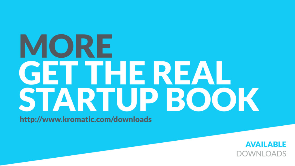 MORE GET THE REAL STARTUP BOOK AVAILABLE DOWNLO...
