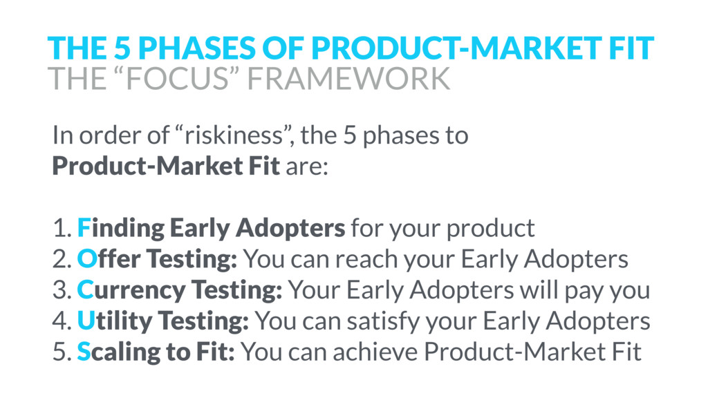 "In order of ""riskiness"", the 5 phases to 