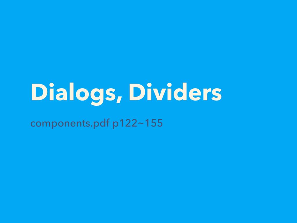 Dialogs, Dividers components.pdf p122~155