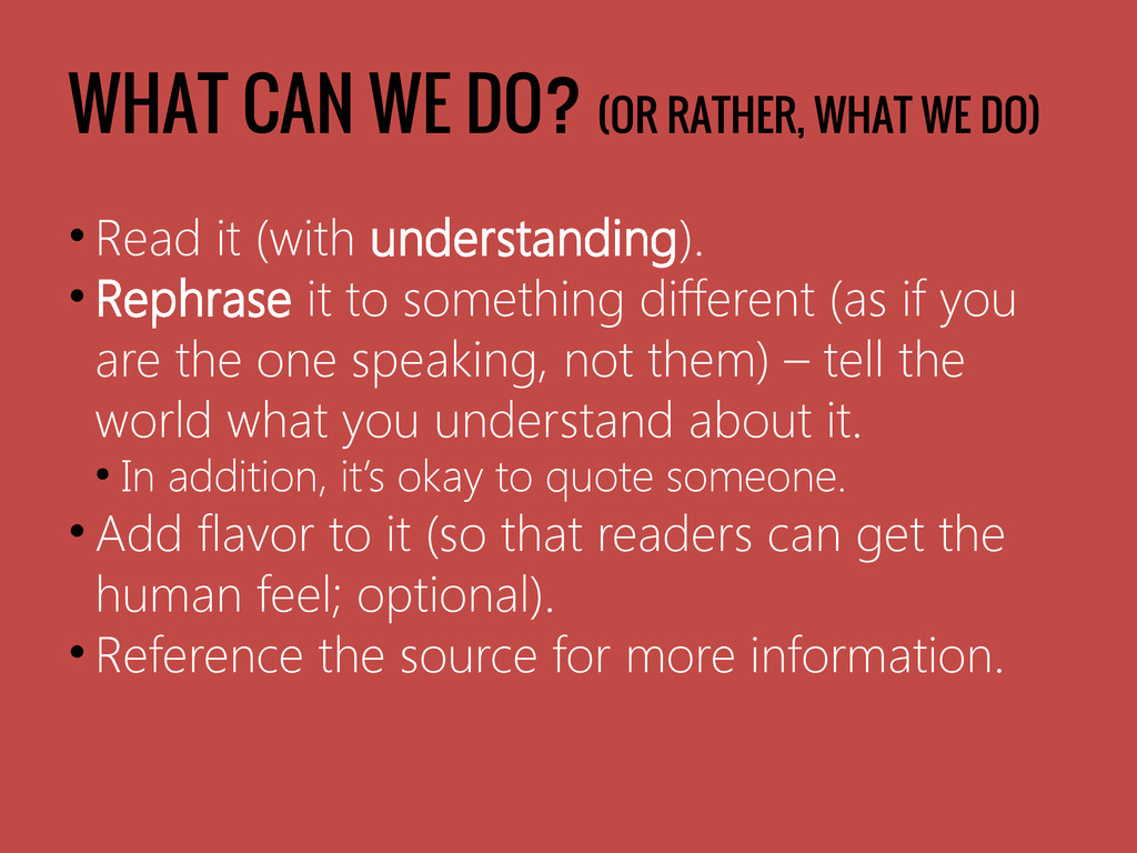 WHAT CAN WE DO? (OR RATHER, WHAT WE DO) • Read ...