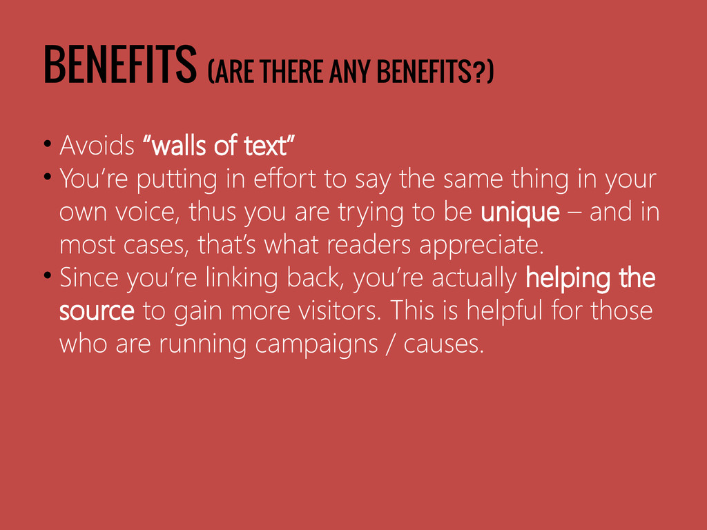 "BENEFITS (ARE THERE ANY BENEFITS?) • Avoids ""wa..."