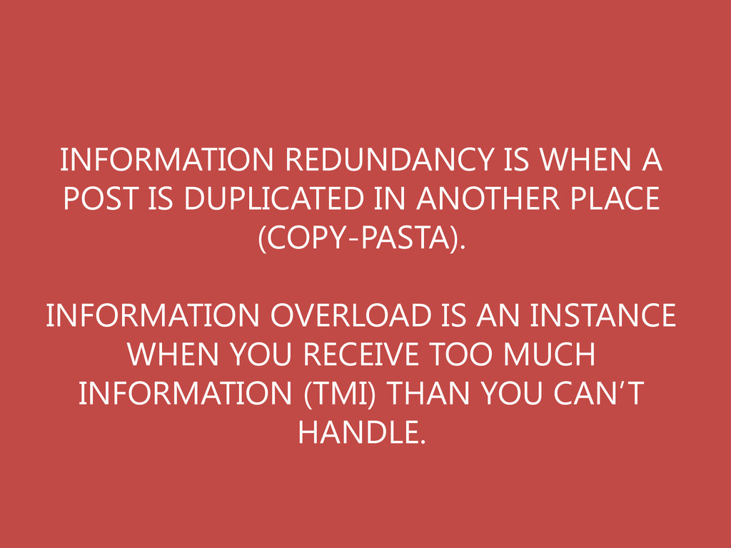 INFORMATION REDUNDANCY IS WHEN A POST IS DUPLIC...