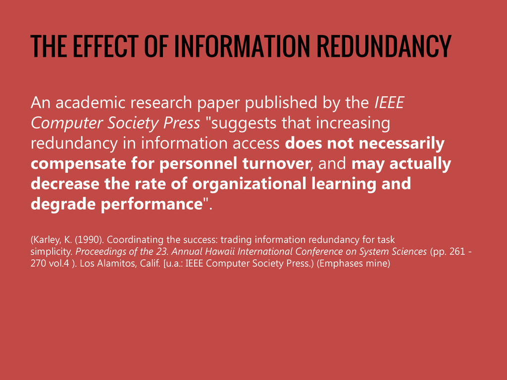 THE EFFECT OF INFORMATION REDUNDANCY An academi...