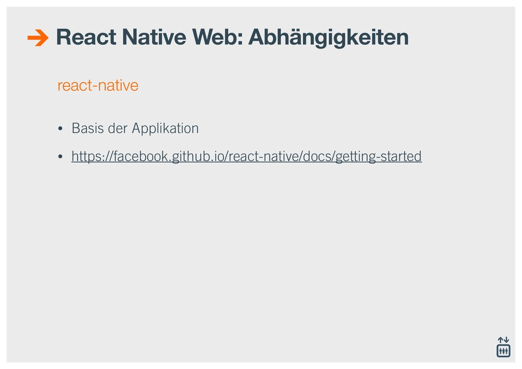 react-native • Basis der Applikation • https://...