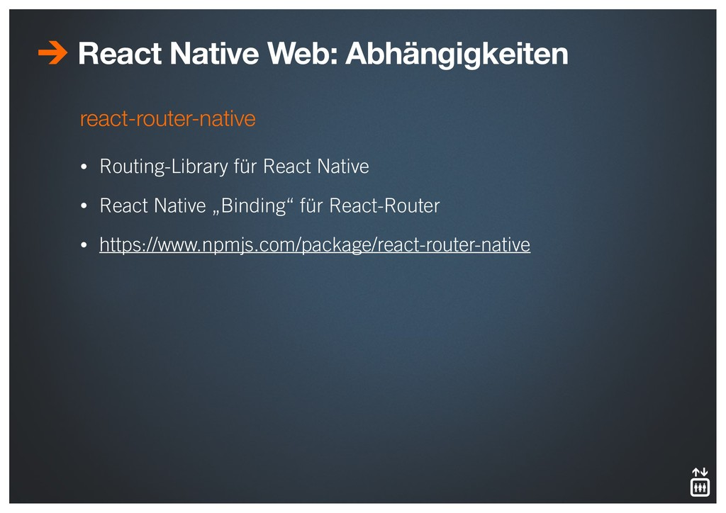 react-router-native • Routing-Library für React...