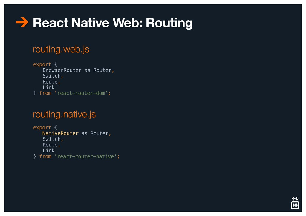 React Native Web: Routing export { BrowserRoute...