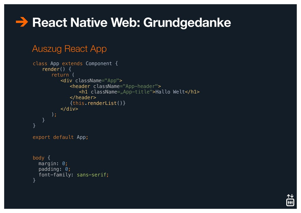 React Native Web: Grundgedanke class App extend...