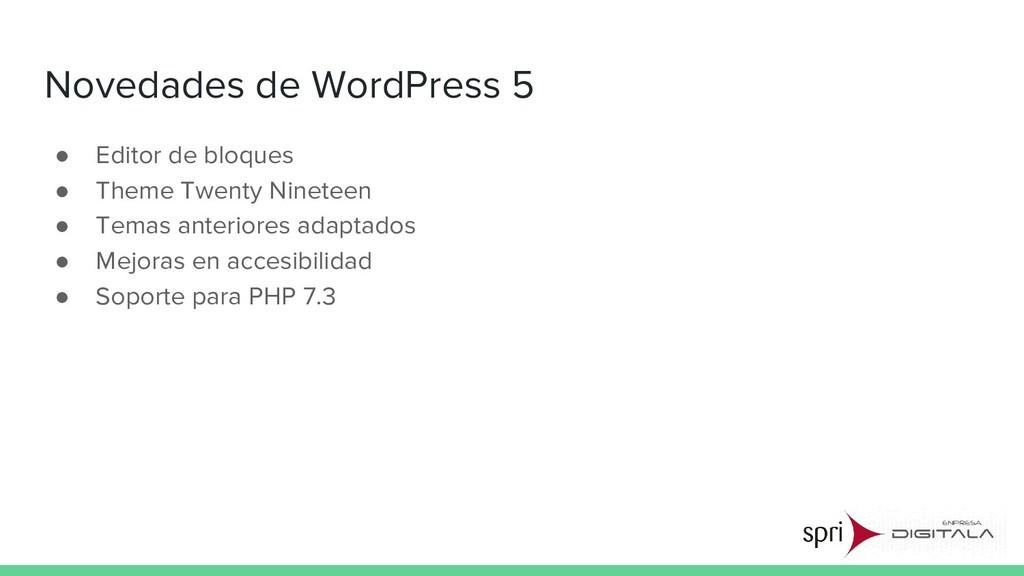 Novedades de WordPress 5 ● Editor de bloques ● ...