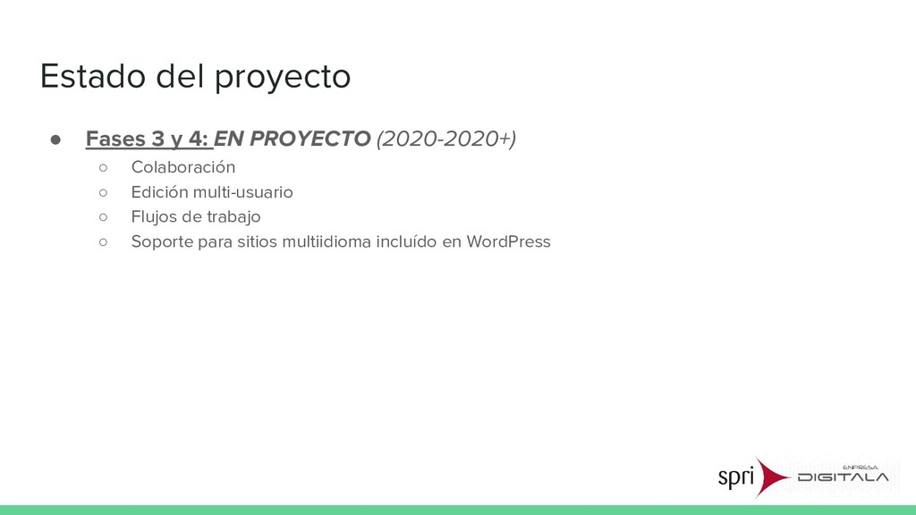 Estado del proyecto ● Fases 3 y 4: EN PROYECTO ...