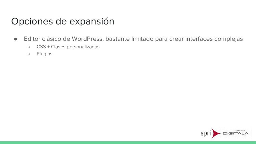 Opciones de expansión ● Editor clásico de WordP...