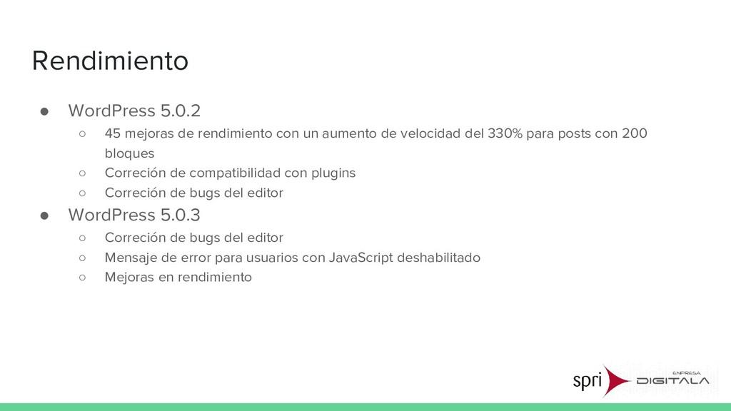 Rendimiento ● WordPress 5.0.2 ○ 45 mejoras de r...