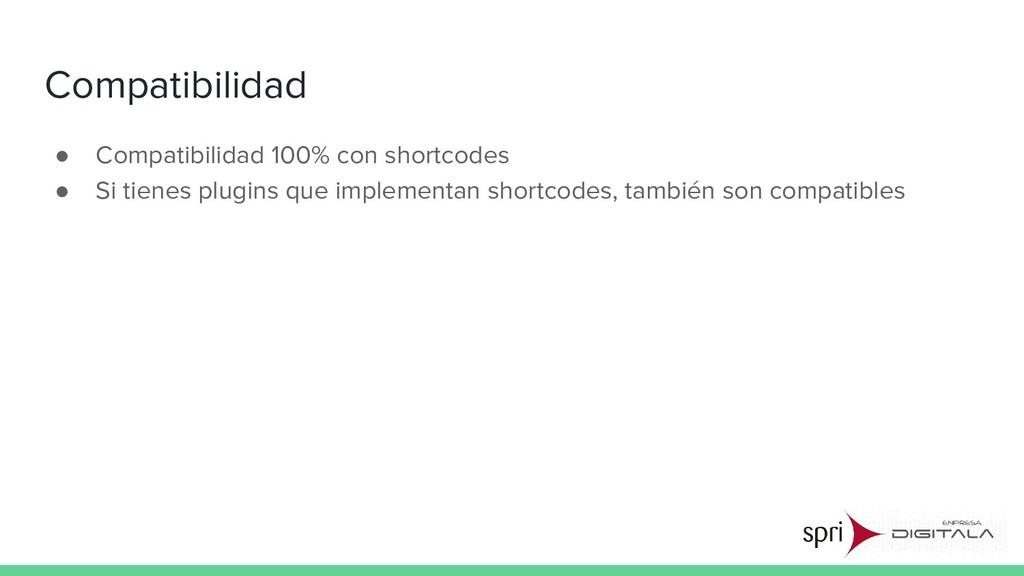 Compatibilidad ● Compatibilidad 100% con shortc...