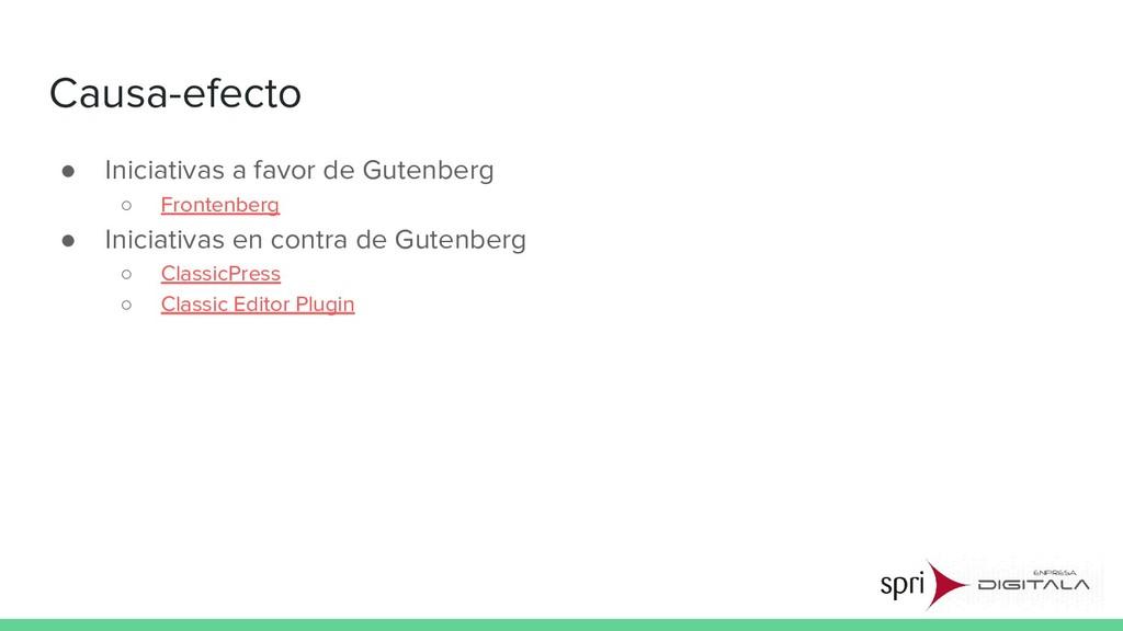Causa-efecto ● Iniciativas a favor de Gutenberg...