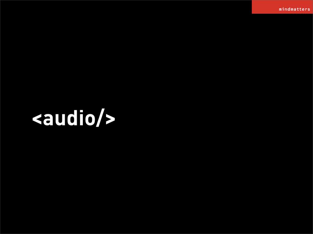 <audio/>