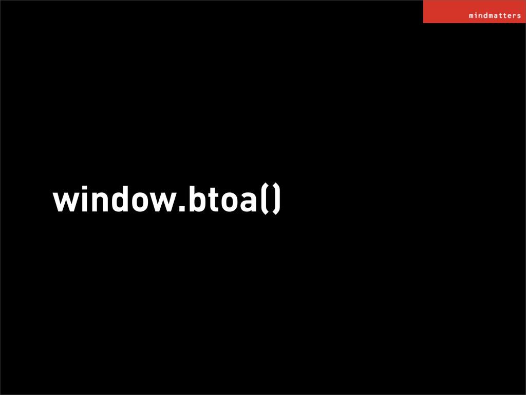 window.btoa()