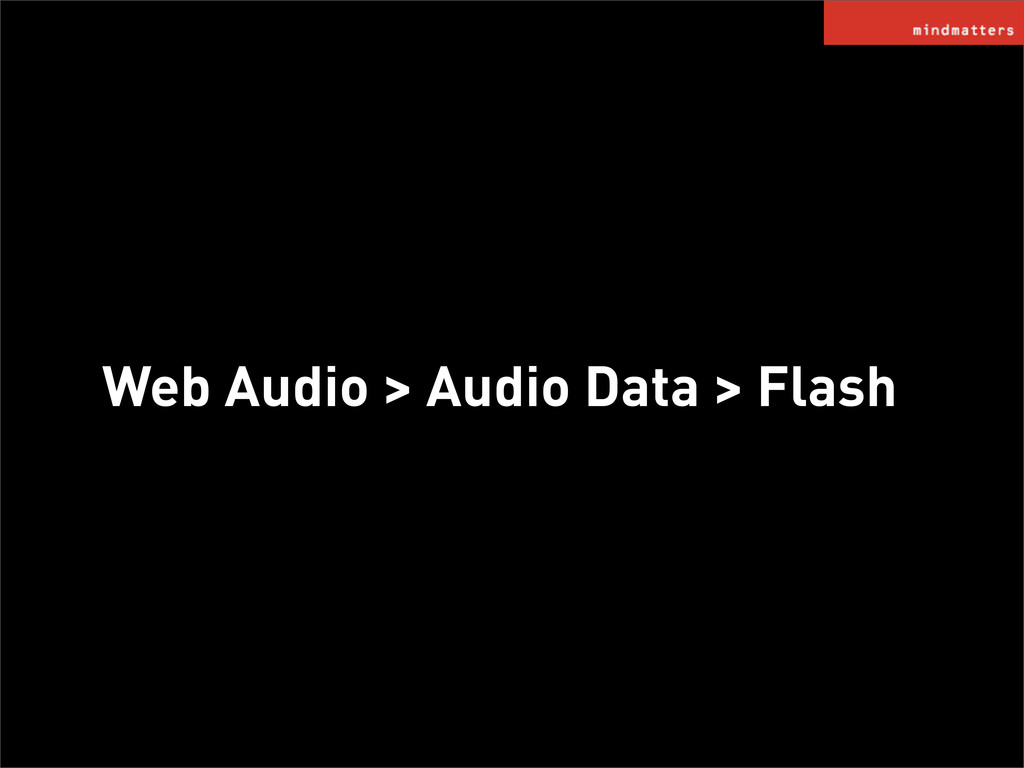 Web Audio > Audio Data > Flash