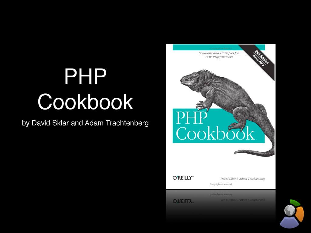 PHP Cookbook by David Sklar and Adam Trachtenbe...