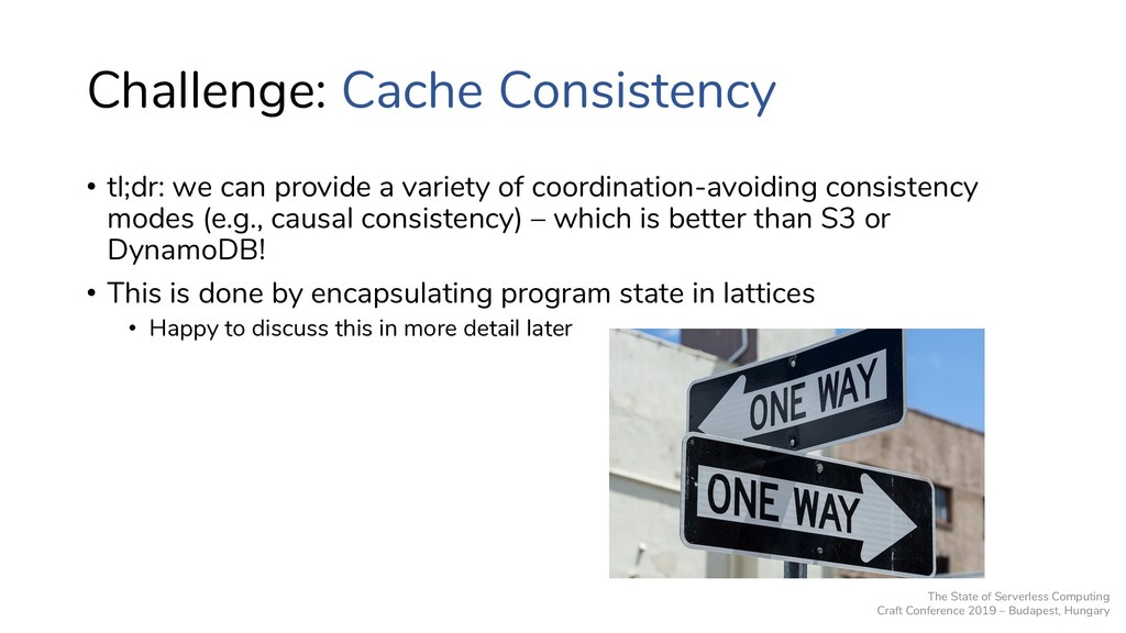 Challenge: Cache Consistency • tl;dr: we can pr...