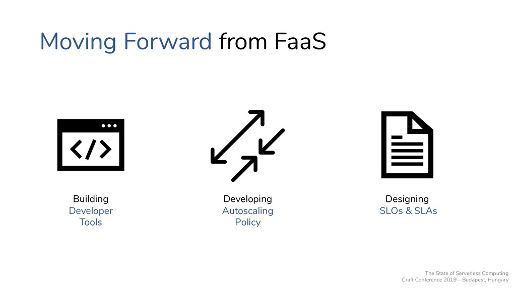Moving Forward from FaaS Developing Autoscaling...