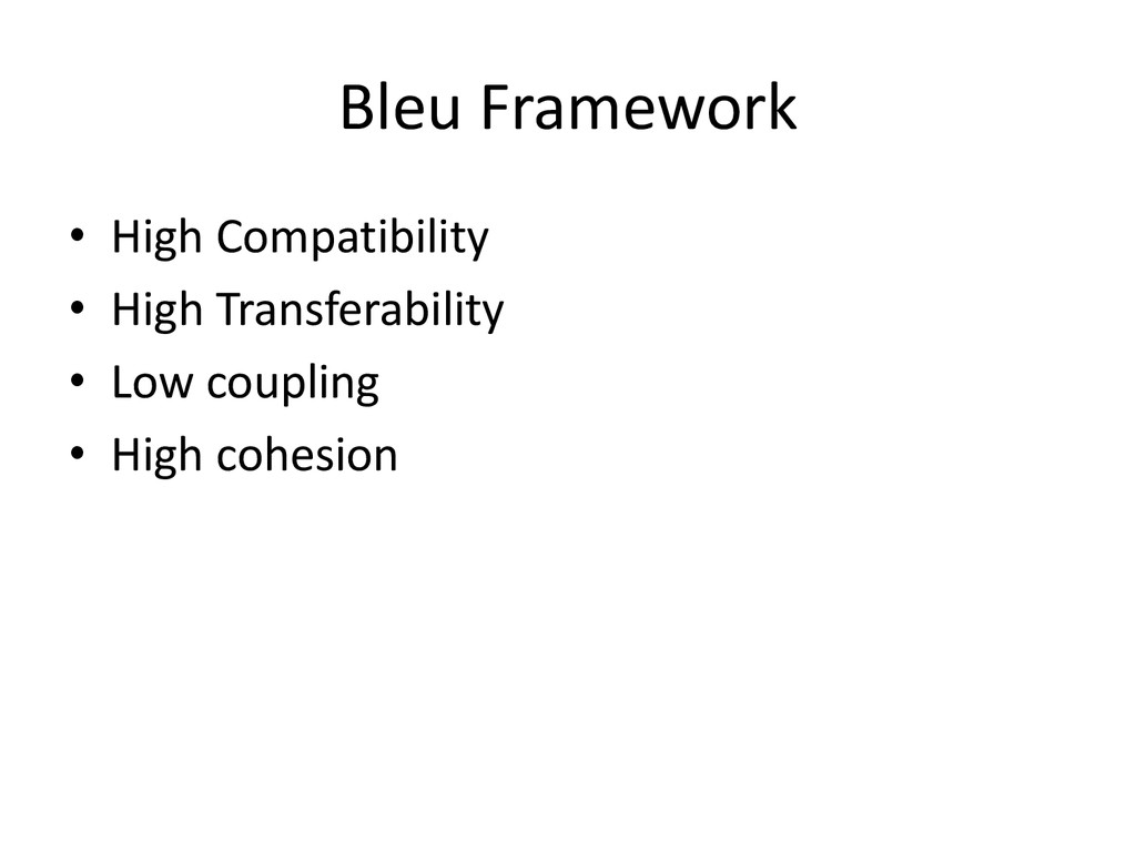 Bleu Framework • High Compatibility • High Tran...