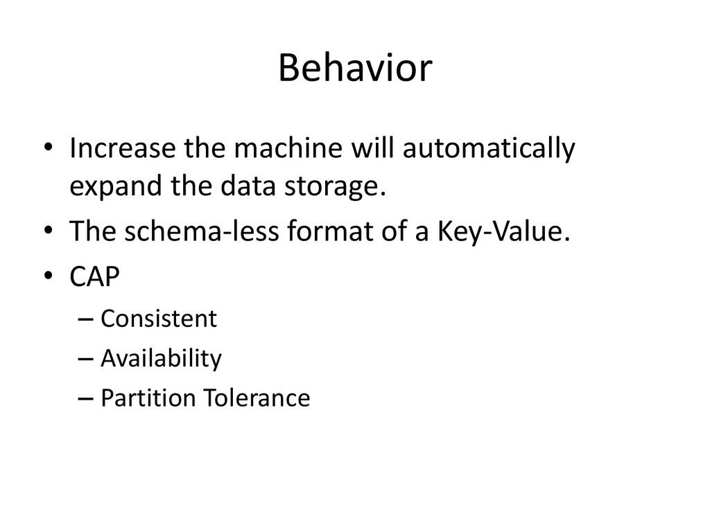 Behavior • Increase the machine will automatica...