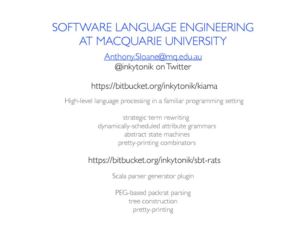 SOFTWARE LANGUAGE ENGINEERING AT MACQUARIE UNIV...