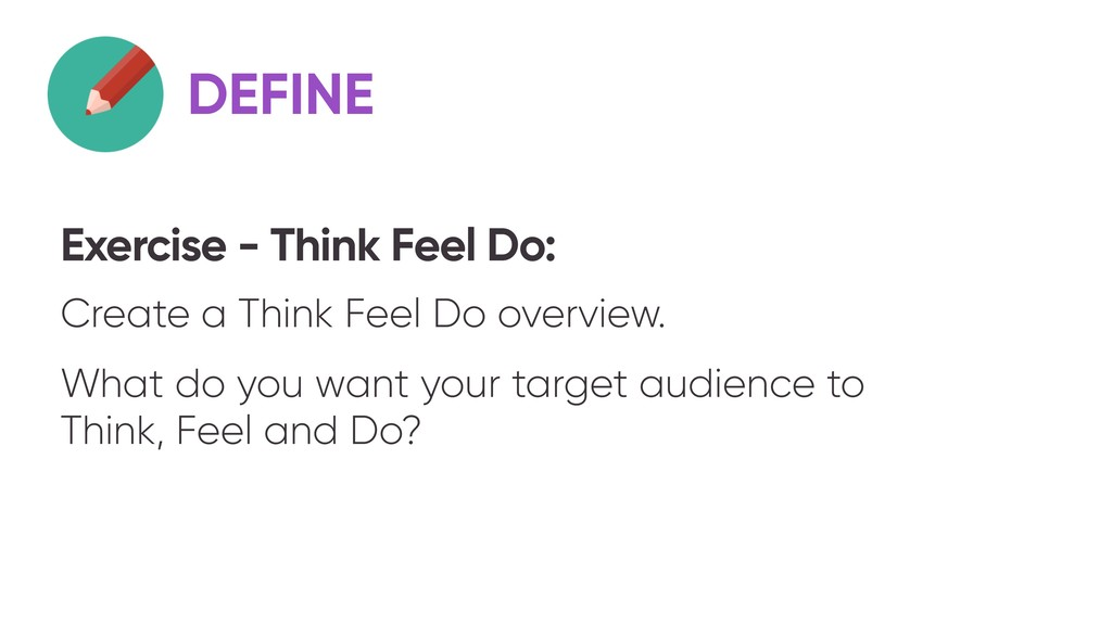 Exercise - Think Feel Do: Create a Think Feel D...