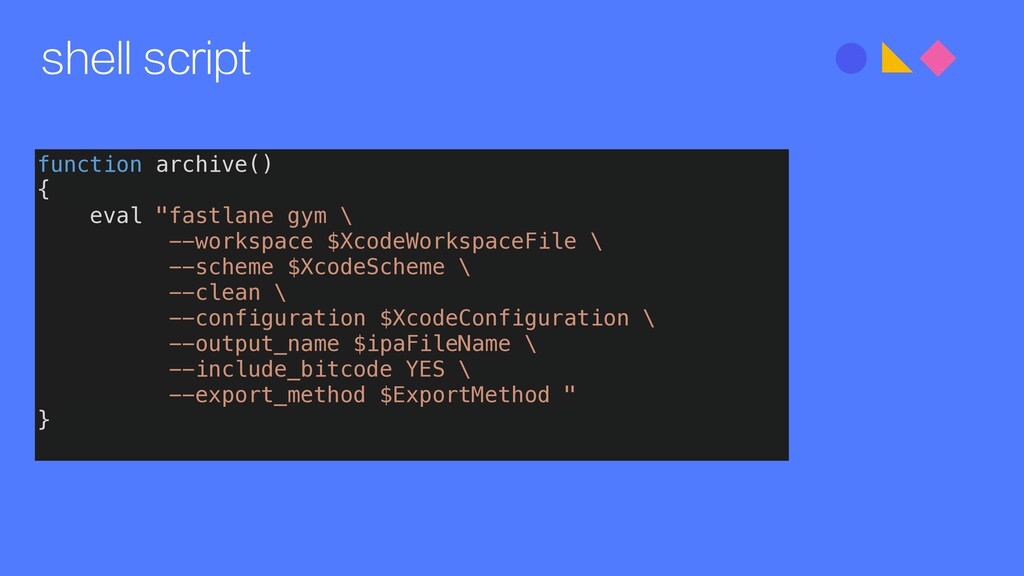 "shell script function archive() { eval ""fastlan..."