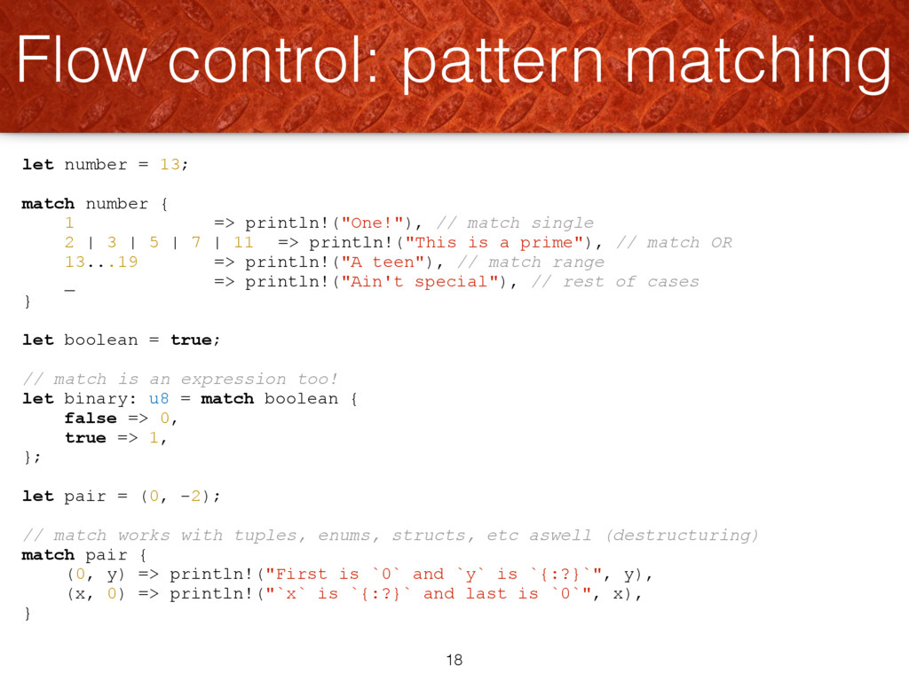 """let number = 13; match number { 1 => println!(""""..."""
