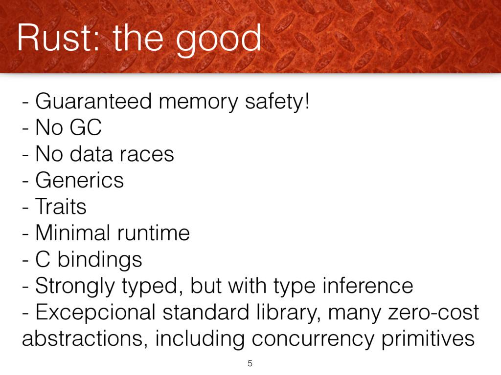 - Guaranteed memory safety! - No GC - No data r...