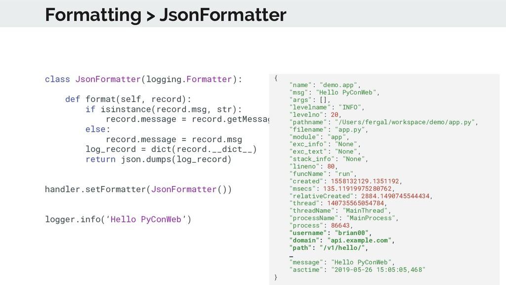 class JsonFormatter(logging.Formatter): def for...
