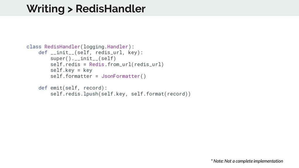 class RedisHandler(logging.Handler): def __init...