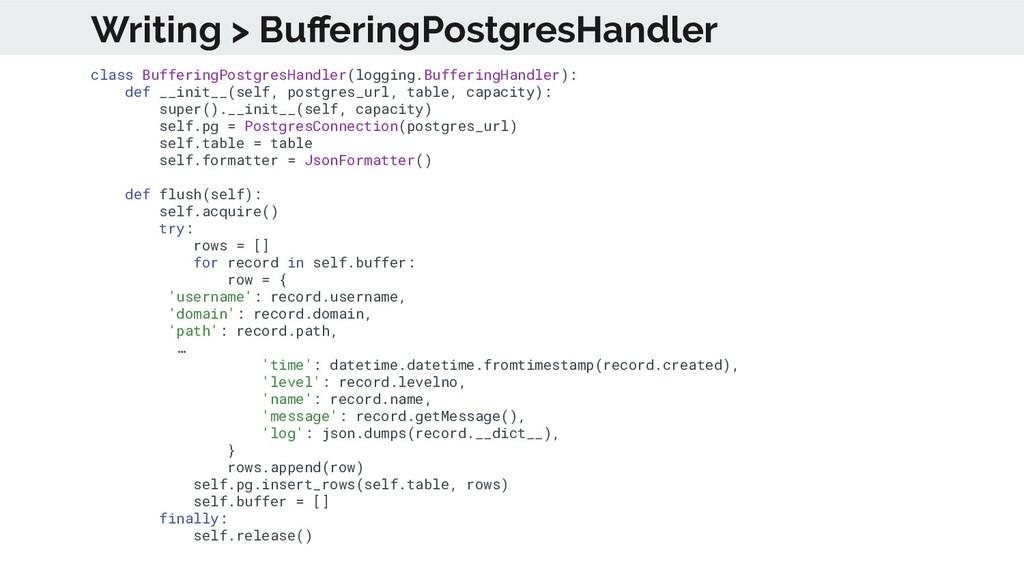 class BufferingPostgresHandler(logging.Bufferin...