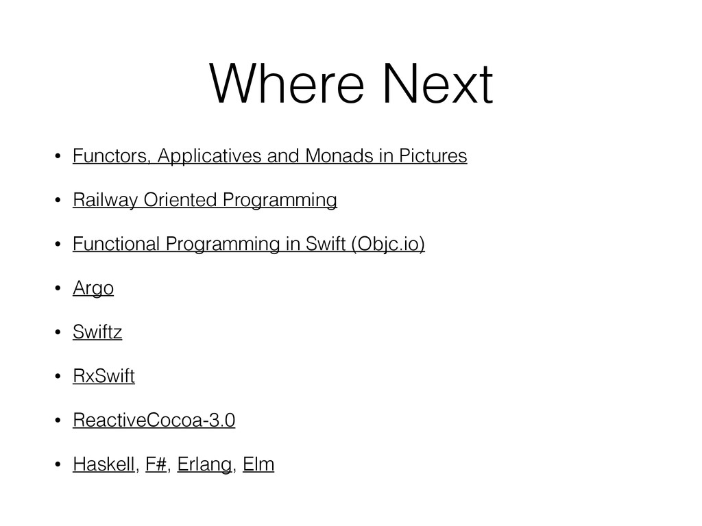 Where Next • Functors, Applicatives and Monads ...