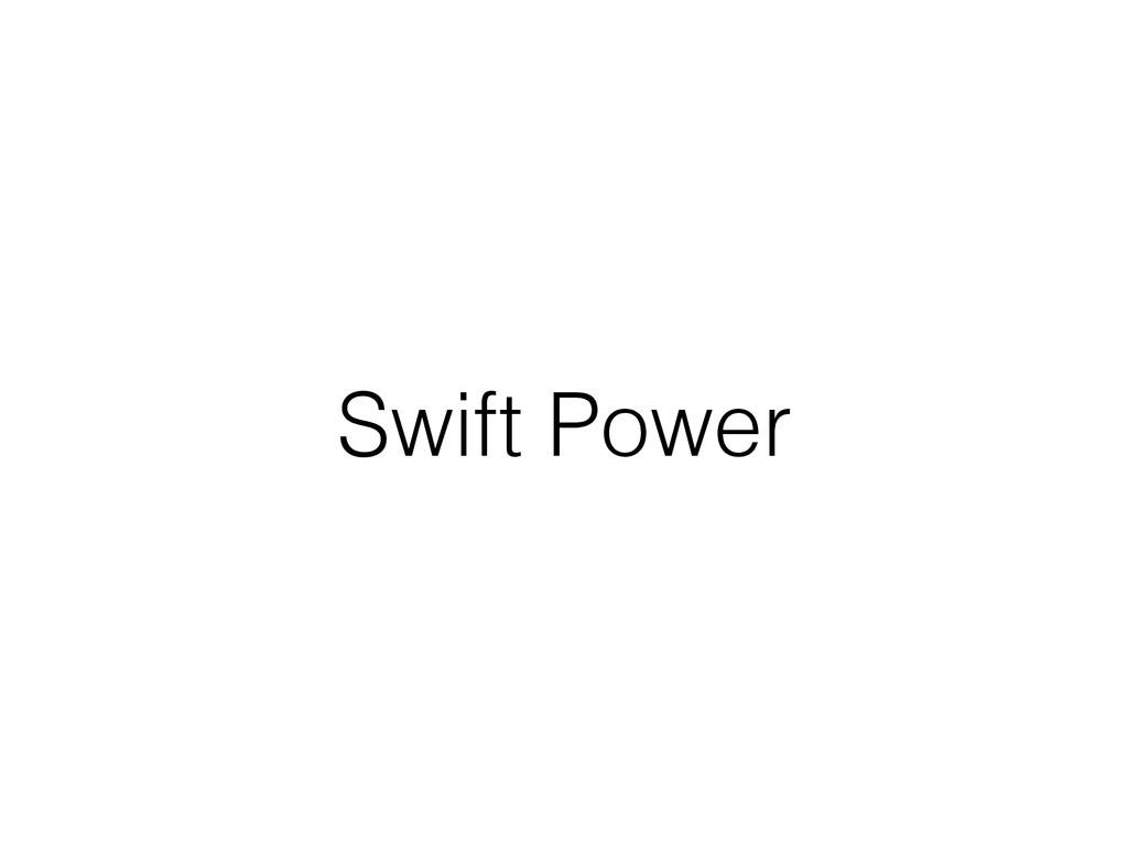 Swift Power