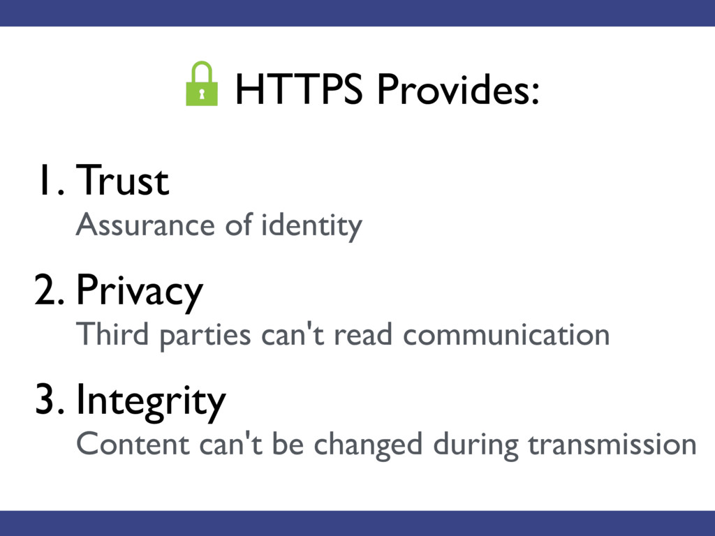 1. Trust Assurance of identity 2. Privacy Thi...