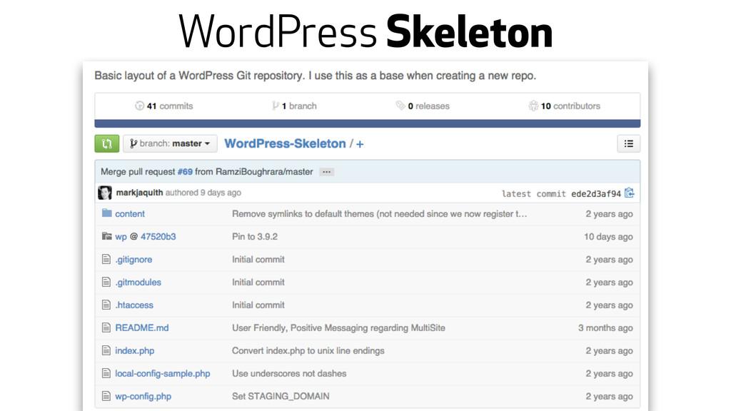 WordPress Skeleton